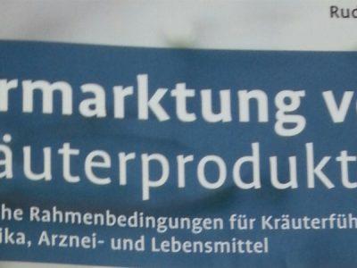 Vermarktung von Kräuterprodukten:  Darauf müssen Sie achten
