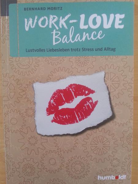 Work-Love-Balance: Lustvolles Liebesleben trotz Stress und Alltag
