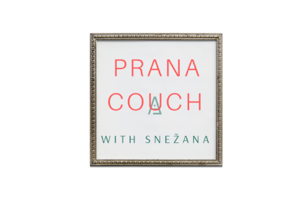 4 PRANA COUCH: ON the Couch - OFF the Obstacle!
